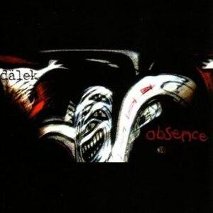 Absence (Dälek album) - Image: Dälek Absence
