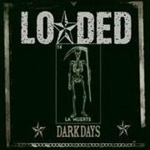 Dark Days (Loaded album) - Image: Dark Days Alternate