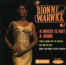 Dionne Warwick – A House Is Not a Home (song).jpg