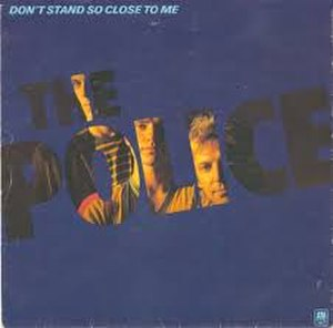 Don't Stand So Close to Me - Image: Don't Stand So Close to Me UK