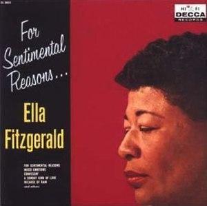 For Sentimental Reasons (Ella Fitzgerald album) - Image: Ella Fitzgerald For Sentimental Reasons