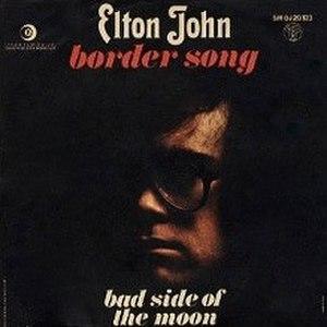 Border Song - Image: Elton John Border Song 176892