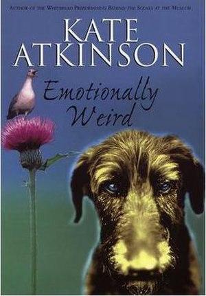 Emotionally Weird - First edition (UK)