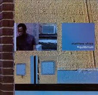 Equilibrium (Matthew Shipp album) - Image: Equilibrium Matthew Shipp cover
