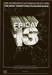 "The words ""Friday the 13th"" appear in large block letters on a black background. The text is shown busting through a pane of glass. A caption on the top of the image reads: ""From the producers of The Last House on the Left comes the most terrifying film ever made!"""