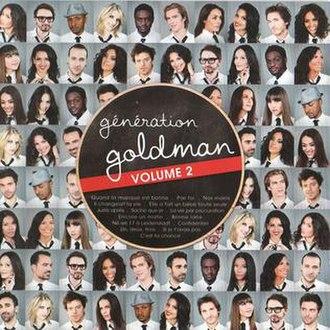 Génération Goldman - Image: Generation Goldman Volume 2
