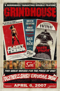 <i>Grindhouse</i> (film) 2007 double feature film consisting of Planet Terror and Death Proof