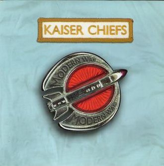 Modern Way - Image: Kaiser Chiefs Modern Way single cover