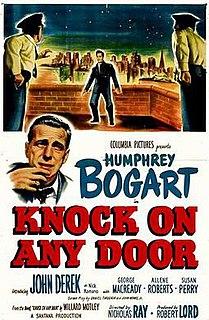 <i>Knock on Any Door</i> 1949 film by Nicholas Ray
