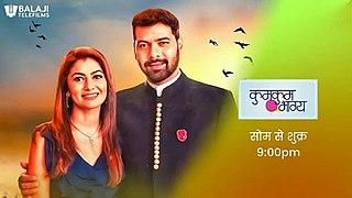 <i>Kumkum Bhagya</i> Indian television series