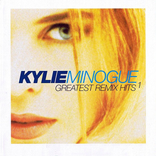 Kylie Minogue - Greatest Remix Hits 1.png