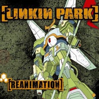 Reanimation (Linkin Park album) - Image: Linkin park reanimation