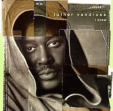 Luther Vandross - I Know album cover.jpg
