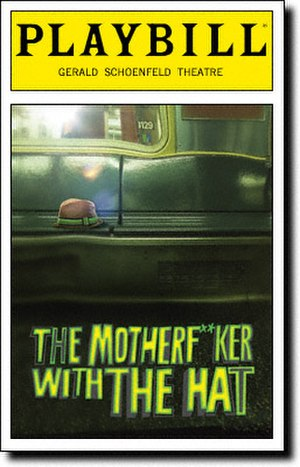 The Motherfucker with the Hat - Image: Motherf Ker With The Hat Playbill 03 11