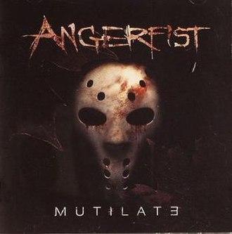 Mutilate (album) - Image: Mutilate cover