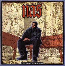 Nas - The World Is Yours.jpg