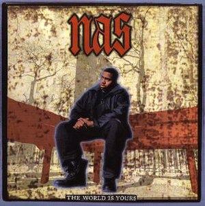 The World Is Yours (Nas song) - Image: Nas The World Is Yours