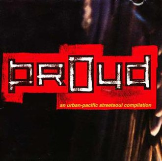 Proud: An Urban-Pacific Streetsoul Compilation - Image: Proud compilation album cover