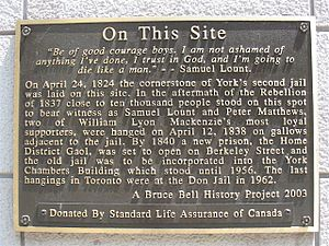 Samuel Lount - The site of Lount's hanging at King and Toronto Streets is marked
