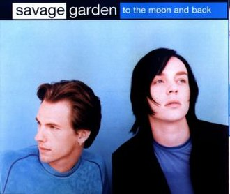 To the Moon and Back (Savage Garden song) - Image: Savage Garden TTMAB