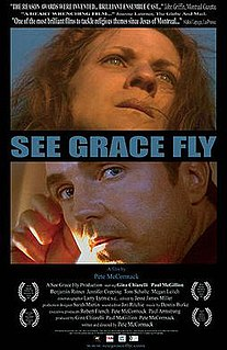 <i>See Grace Fly</i> 2003 film by Pete McCormack
