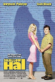 <i>Shallow Hal</i> 2001 film by Bobby Farrelly, Peter Farrelly