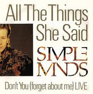 All the Things She Said (Simple Minds song) - Image: Simple Minds All the Things She Said