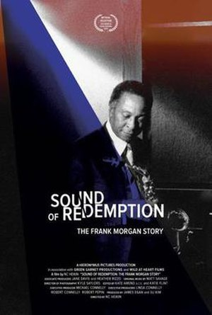 Sound of Redemption: The Frank Morgan Story - Image: Sound of Redemption, The Frank Morgan Story (2014) Theatrical Poster