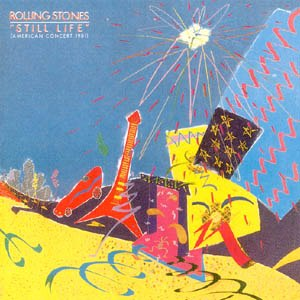 Still Life (The Rolling Stones album) - Image: Still Life American Concert 1981 (The Rolling Stones album cover art)