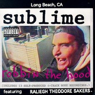 Robbin' the Hood - Image: Sublime Robbin The Hood