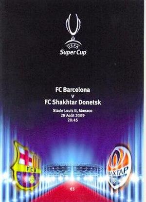 2009 UEFA Super Cup - Image: Super Cup 2009 Barcelona Shaktar Donetsk 0001