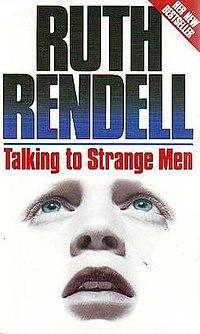Talking to Strange Men Ruth Rendell