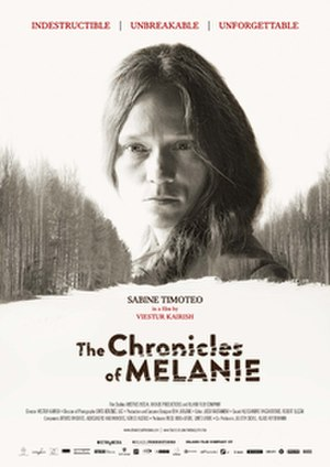 The Chronicles of Melanie - Image: The Chronicles of Melanie poster