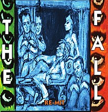 The Fall - Re-Mit album cover.jpg