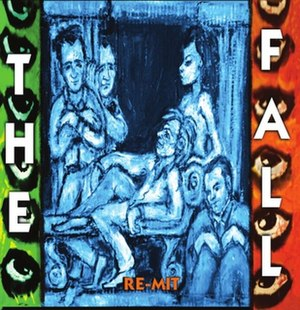 Re-Mit - Image: The Fall Re Mit album cover