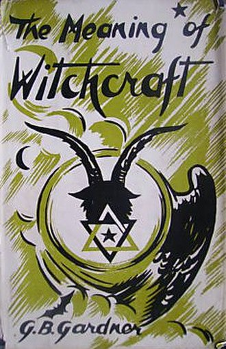 The Meaning of Witchcraft - First edition
