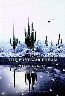 <i>The Post-War Dream</i> (novel) book by Mitch Cullin