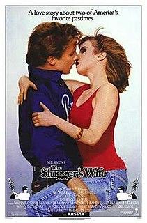 <i>The Sluggers Wife</i> 1985 film by Hal Ashby
