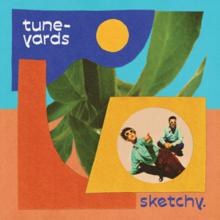 Tune-Yards - Sketchypng