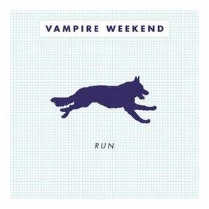 Run (Vampire Weekend song) - Image: Vampire Weekend Run