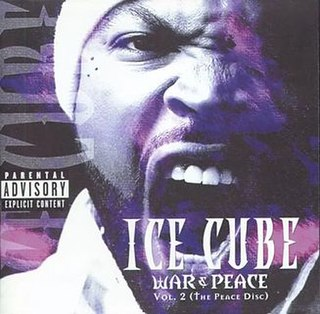 <i>War & Peace Vol. 2 (The Peace Disc)</i> 2000 studio album by Ice Cube