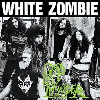 God of Thunder (EP) - Image: White Zombie God of Thunder 1