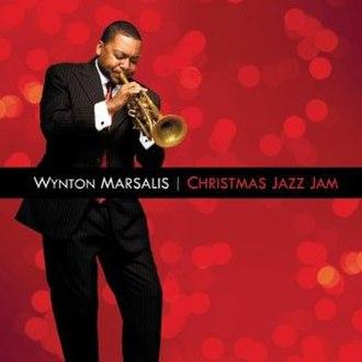 Christmas Jazz Jam - Image: Wynton Marsalis Christmas Jazz Jam