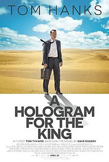 A Hologram for the King (2016) [English] DM - Tom Hanks, Alexander Black, Sarita Choudhury