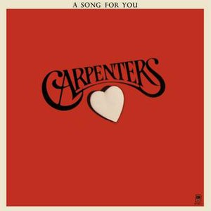 A Song for You (The Carpenters album) - Image: A Song For You (Carpenters album)