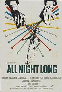 <i>All Night Long</i> (1962 film) 1962 film by Basil Dearden