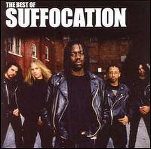 The Best of Suffocation - Image: Best of Suffocation album cover
