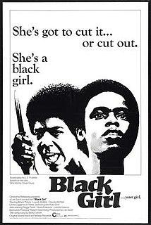 <i>Black Girl</i> (1972 film) 1972 American film directed by Ossie Davis