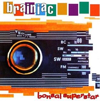 Bonsai Superstar - Image: Brainiac Bonsai Superstar