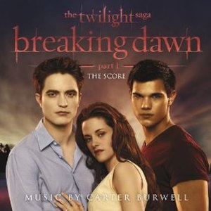 The Twilight Saga: Breaking Dawn – Part 1 (soundtrack) - Image: Cover of the twilight saga, breaking dawn part 1 original motion picture score